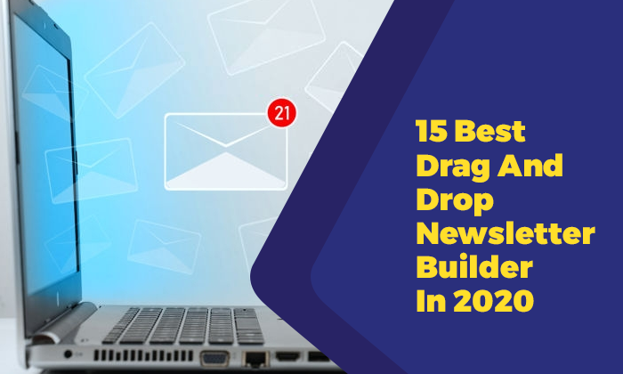 15 Best Drag And Drop Newsletter Builder In 2020